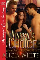 Alyssa's Choice [Journey of a Thousand Miles 3]