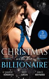 Christmas With The Billionaire: Christmas in Da Conti's Bed / A Christmas Bride for the King / A Billionaire for Christmas