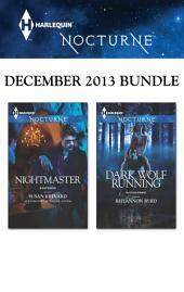 Harlequin Nocturne December 2013 Bundle: Nightmaster\Dark Wolf Running