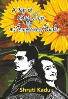 A Pair of Sad Eyes and a Sunflower Smile PDF
