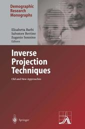 Inverse Projection Techniques: Old and New Approaches