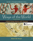 Ways of the World  A Brief Global History with Sources PDF