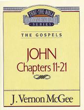 John II: The Gospels (John 11-21)