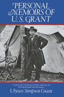 Personal Memoirs of U  S  Grant PDF