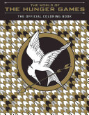 Download The World of the Hunger Games Book