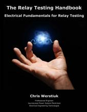 The Relay Testing Handbook #1D: Electrical Fundamentals for Relay Testing