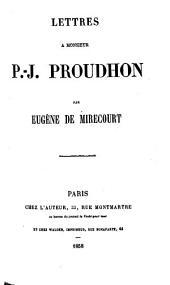 Lettres à Monsieur P.-J. Proudhon