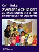 Zweisprachigkeit zu Hause und in der Schule PDF