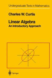 Linear Algebra: An Introductory Approach, Edition 4