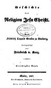 Geschichte der Religion Jesu Christi: Band 30