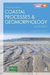 Introduction to Coastal Processes and Geomorphology, Second Edition: Edition 2