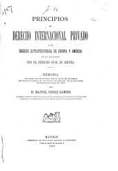 Principios de derecho internacional privado ó de derecho extraterritorial de Europa y América en sus relaciones con el derecho civil de España ...