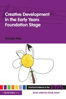 Creative Development in the Early Years Foundation Stage PDF