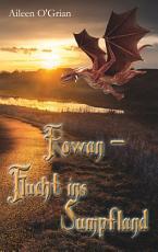 Rowan   Flucht ins Sumpfland PDF