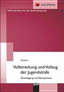 Vollstreckung und Vollzug der Jugendstrafe PDF