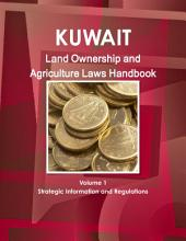 Kuwait Land Ownership and Agriculture Laws Handbook