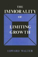 The Immorality of Limiting Growth PDF