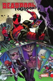 Deadpool: Too Soon?, Volume 1