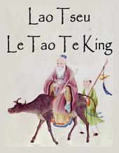 Le Tao Te King - Texte intégral, sommaire interactif