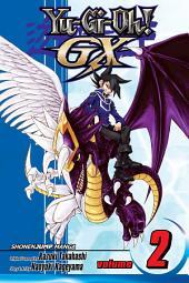 Yu-Gi-Oh! GX, Vol. 2: A Meeting with Destiny!!