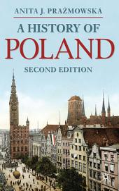 A History of Poland: Edition 2