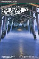 Insiders Guide North Carolinas's Central Coast