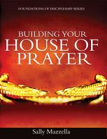 Building Your House of Prayer PDF
