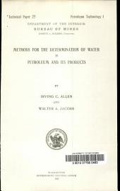 Methods for the determination of water in petroleum and its products
