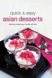 Quick & Easy Asian Desserts