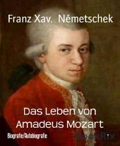 Das Leben von Amadeus Mozart