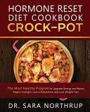 Hormone Reset Diet Crock-Pot Cookbook