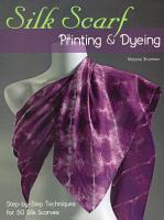 Silk Scarf Printing   Dyeing PDF