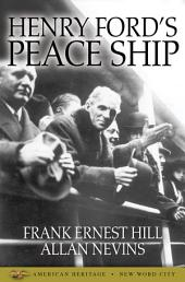 Henry Ford's Peace Ship