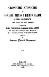 Croniche storiche di Giovanni, Matteo e Filippo Villani: a miglior lezione ridotte coll'aiuto dei testi a penna, Volume 5