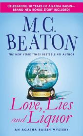 Love, Lies and Liquor: An Agatha Raisin Mystery