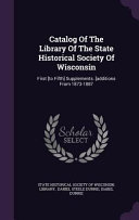 Catalog of the Library of the State Historical Society of Wisconsin PDF