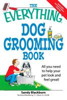 The Everything Dog Grooming Book PDF