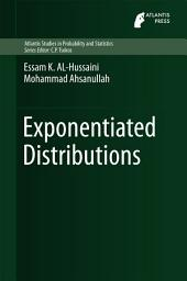 Exponentiated Distributions