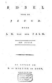 Bijbel voor de jeugd: Volume 9