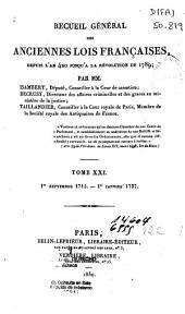 Recueil général des anciennes lois françaises, depuis l'an 420 jusqu'à la révolution de 1789: 1er Septembre 1715 - 1er Janvier 1737, Volume21
