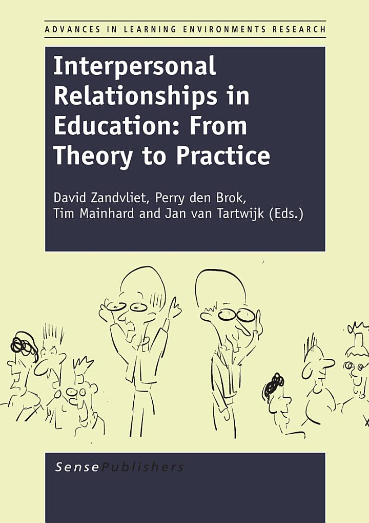 Interpersonal Relationships in Education: From Theory to Practice
