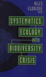 Systematics, Ecology, and the Biodiversity Crisis