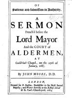 Of Patience and Submission to Authority  a sermon  on Heb  x  36  preach d before the Lord Mayor      Jan  27  1683 4 PDF