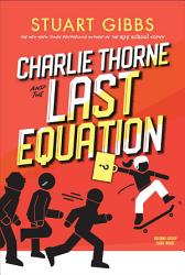 Charlie Thorne And The Last Equation PDF