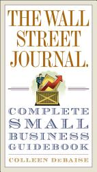 The Wall Street Journal  Complete Small Business Guidebook PDF