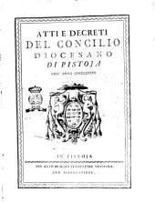 Atti e decreti del Concilio diocesano di Pistoia dell'anno 1786