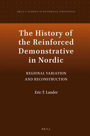 The History of the Reinforced Demonstrative in Nordic PDF