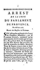 Arrêt de la cour du parlement de Provence: Du 28. Juin 1762. Extrait des Registres du Parlement