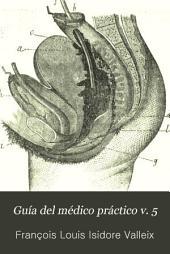 Guía del médico práctico: Volume 5