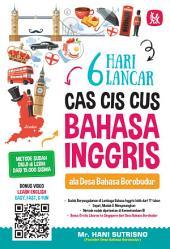 6 Hari Lancar Cas Cis Cus Bahasa Inggris Ala Desa Bahasa Borobudur